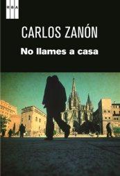 carlos zanon - no llames a casa