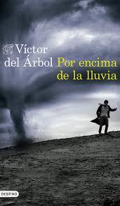 victor del arbol - por encima de la lluvia
